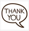 Speech bubble with thank you text vector image