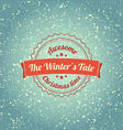 Snowfall with vintage badge vector image