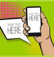 pop art cartoon man hand smart phone vector image