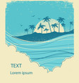 sea waves and island vintage graphic vector image vector image