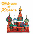 welcome to russia traditional symbol of russia vector image