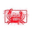 meatcrab 100 per cent - red rubber grungy stamp vector image