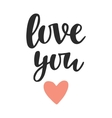 Love You hand written lettering vector image