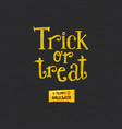 Trick or treat and happy halloween vector image