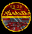 manhattan surf club vector image