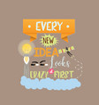 every new idea looks crazy first quotes text vector image