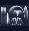 realistic fountains on transparent background set vector image
