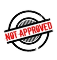 Not Approved rubber stamp vector image