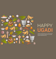 happy ugadi and gudi padwa hindu new year greeting vector image
