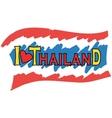 I love Thailand Thailand flag vector image