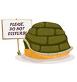do not disturb turtle sleeping vector image