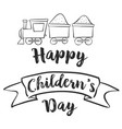 happy childrens day with train vector image