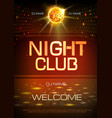 disco ball background neon sign night club poster vector image vector image