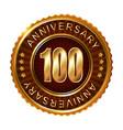 100 years anniversary golden brown label vector image