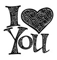 i love you i heart you valentines day greeting vector image