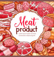 meat product and sausage sketch poster vector image