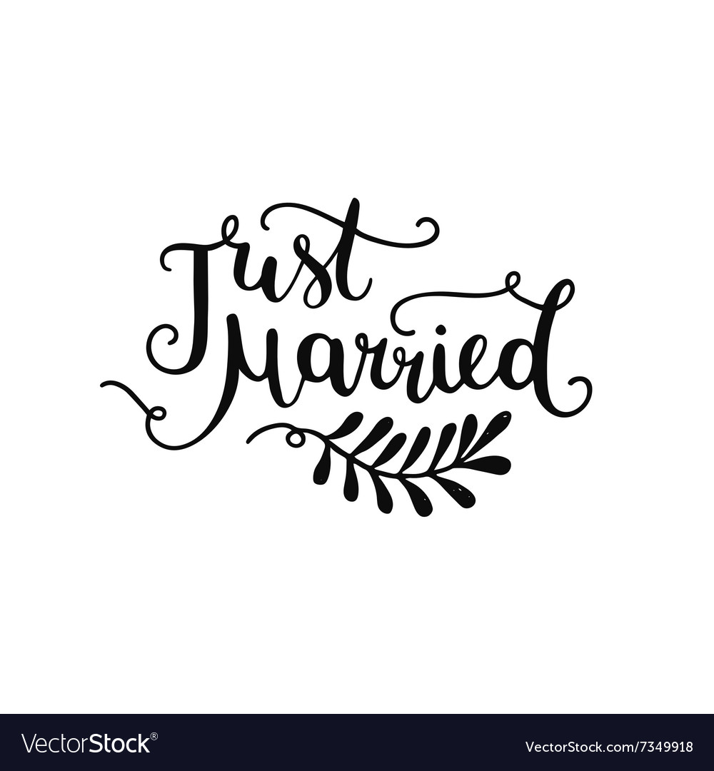 Just married hand drawn lettering vector