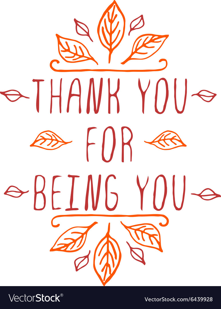 Thank you for being you  typographic element vector