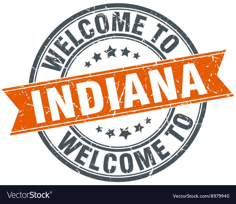 Welcome to indiana orange round ribbon stamp vector