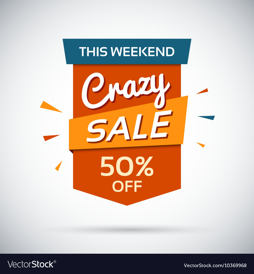 Crasy sale this weekend 50 percent off vector