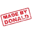 Made by Donald Rubber Stamp vector image