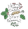keep calm stay warm vector image