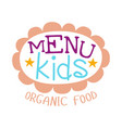 kids food  cafe special menu for children vector image