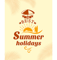 Summer Holidays poster typography design vector image vector image