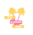 summer time palm trees with ribbon and text vector image