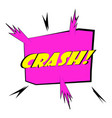 crash explosion speech bubble icon cartoon style vector image