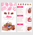 pastry menu with dessert cakes and pies vector image