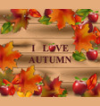 autumn card leaves on wood background realistic vector image