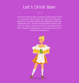 let drink beer poster with smiling german waitress vector image