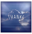 Thanks - creative lettering design vector image vector image