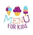 food for kids cafe special menu for children vector image