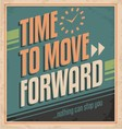 Retro poster with business motivation message vector image