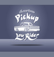 pickup truck lowrider logo template vector image vector image