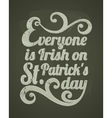 Stpatricks day chalkboard design vector image