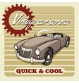 Quick and Cool - Vintage Car Service poster vector image