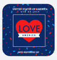 love america celebration background vector image