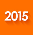 New year 2015 in flat style on orange background vector image vector image