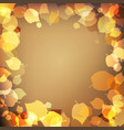 yellow autumn leaves on brown background vector image
