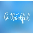 Thank you Family Positive quote lettering vector image