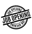 Job Opening rubber stamp vector image