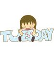 Boring Tuesday vector image vector image
