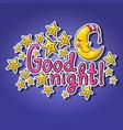 Good night sleeping moon in striped cap sleeping vector image