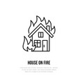 house on fire flat line sign for insurance service vector image