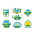 save earth nature ecology badges set vector image vector image
