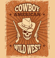 vintage poster of wild west theme skull and vector image