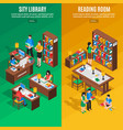 library isometric vertical banners vector image